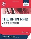 The RF in RFID: UHF RFID in Practice