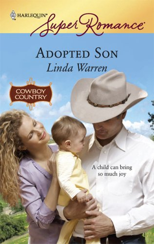 Adopted Son (McCain Brothers, Book 5) (Cowboy Country, Book 1) (Harlequin Superromance, No 1440), Linda Warren