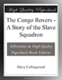 img - for The Congo Rovers - A Story of the Slave Squadron book / textbook / text book