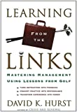 img - for Learning From the Links: Mastering Management Using Lessons from Golf book / textbook / text book