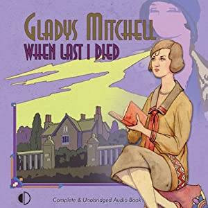 When Last I Died | [Gladys Mitchell]