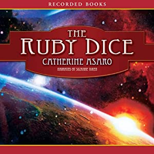 The Ruby Dice: A Novel of the Skolian Empire | [Catherine Asaro]