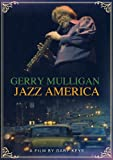 Gerry Mulligan - Jazz America [DVD] [2011] [NTSC]