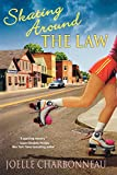 Skating Around the Law: A Mystery (Rebecca Robbins Mysteries)