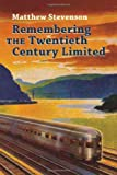 Remembering the Twentieth Century Limited