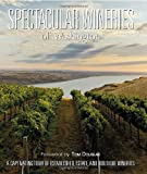 Spectacular Wineries of Washington: A Captivating Tour of Established, Estate and Boutique Wineries (Spectacular Wineries series)