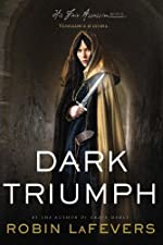 Dark Triumph (His Fair Assassin Trilogy)