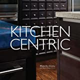 img - for Kitchen Centric book / textbook / text book
