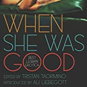When She Was Good: Best Lesbian Erotica | [Tristan Taormino]