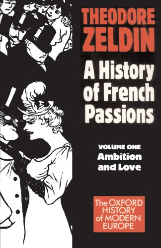 France, 1848-1945: Ambition and Love (Galaxy Book; GB 587)