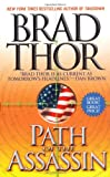 Path of the Assassin: A Thriller (141654366X) by Thor, Brad