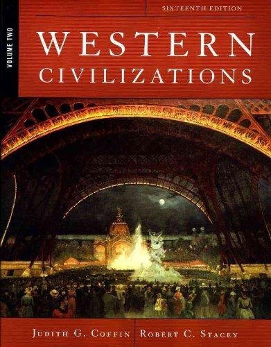 Western Civilizations, 16th edition Vol. 2