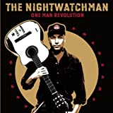 One Man Revolution ~ The Nightwatchman