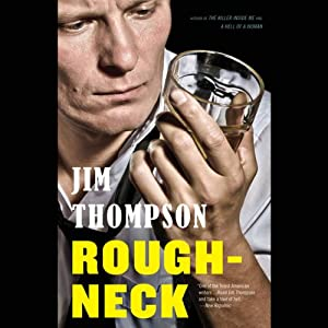 Roughneck | [Jim Thompson]