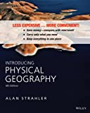 img - for Introducing Physical Geography 6e Binder Ready Version + WileyPLUS Registration Card book / textbook / text book