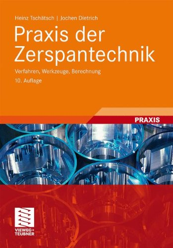 praxis-der-zerspantechnik-verfahren-werkzeuge-berechnung-german-edition