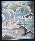 img - for XUL SOLAR: VISIONES Y REVELACIONES. (Xul Solar: Visions and Revelations) book / textbook / text book