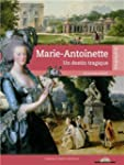 Marie-Antoinette : Un destin tragique