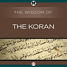 Wisdom of the Koran Audiobook by  The Wisdom Series Narrated by Catherine Byers