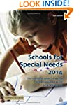 Schools for Special Needs 2014: The C...