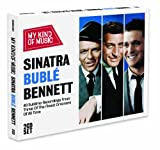 Sinatra Buble & Bennett - My Kind Of Music