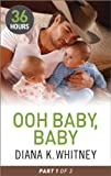 img - for Ooh Baby, Baby Part 1 (36 Hours) book / textbook / text book