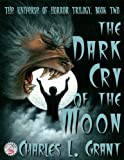 img - for The Universe of Horror Volume 2: The Dark Cry of the Moon (Neccon Classic Horror) book / textbook / text book