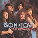 Bon Jovi I'll Be There For You / Homebound Train [VINYL]
