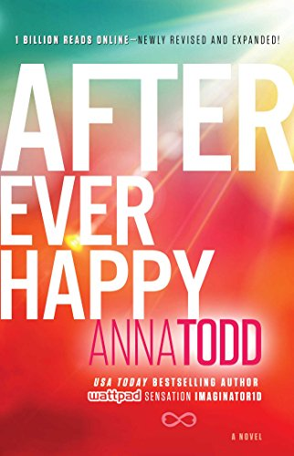 Anna Todd - After Ever Happy (The After Series)