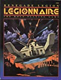 Renegade Legion: Legionnaire the Role Playing Game (1555601022) by FASA Corporation