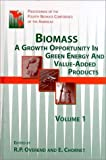 img - for Biomass: A Growth Opportunity in Green Energy and Value-Added Products by R.P. Overend (1999-08-01) book / textbook / text book