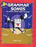 Grammar Songs (You Never Forget What You Sing)