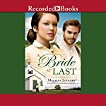 A Bride at Last | Melissa Jagears