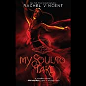 My Soul to Take: Soul Screamers, Book 1 | [Rachel Vincent]