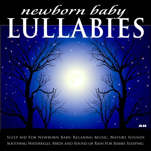Sleep Aid For Newborn Baby: Relaxing Music, Nature Sounds, Soothing Waterfalls, Birds And Sound Of Rain For Babies Sleeping front-194362