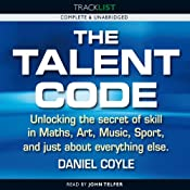 The Talent Code | [Daniel Coyle]