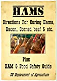 img - for Hams! Directions for Curing Hams, Picnic Hams, Bacon, Corned Beef &.. with USDA Ham & Food Safety Guide book / textbook / text book