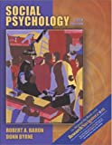 Social Psychology with Research Navigator, 10th Edition (0205407404) by Baron, Robert A.