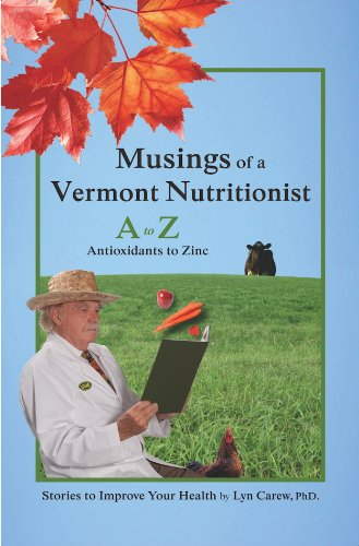 Musings of a Vermont Nutritionist: A to Z: Antioxidants...