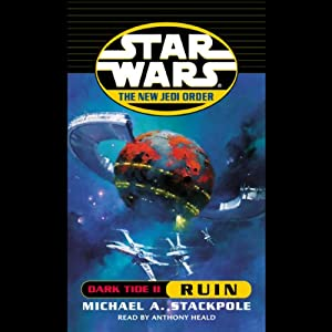 Star Wars: The New Jedi Order: Dark Tide II: Ruin | [Michael A. Stackpole]