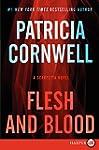 Flesh and Blood LP: A Scarpetta Novel