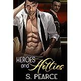 Heroes and Hotties ~ S. Pearce
