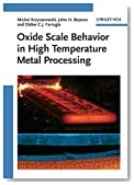 Oxide Scale Behavior in High Temperature Metal Processing