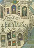 The Provensen Book of Fairy Tales.
