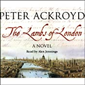 The Lambs of London | [Peter Ackroyd]
