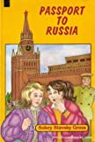 img - for Passport to Russia (Girls of Riukah Gross Academy) book / textbook / text book
