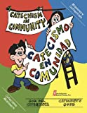 img - for Catechism In Community/Catecismo En Comunidad: Catechist's Guide/Gu a del catequista (English and Spanish Edition) book / textbook / text book