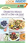 Diabetes Meals on $7 a Day-or Less!:...
