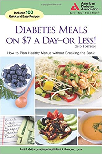 Diabetes Meals on $7 a Day?or Less!: How to Plan Healthy Menus without Breaking the Bank