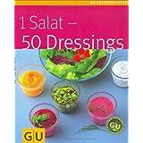 """1 Salat - 50 Dressingsvon """"Bettina Matthaei"""""""
